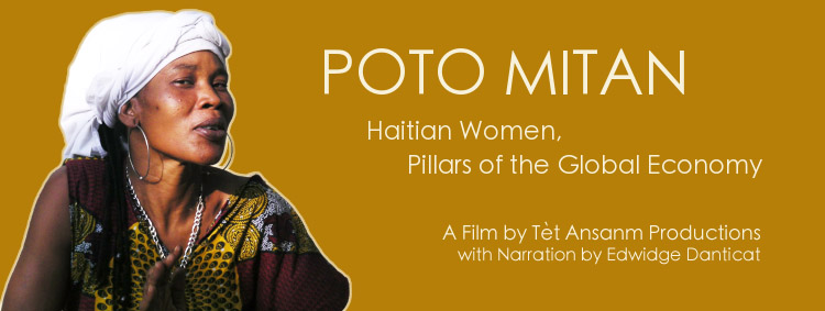Poto Mitan: Haitian women confronting globalization and the third occupation